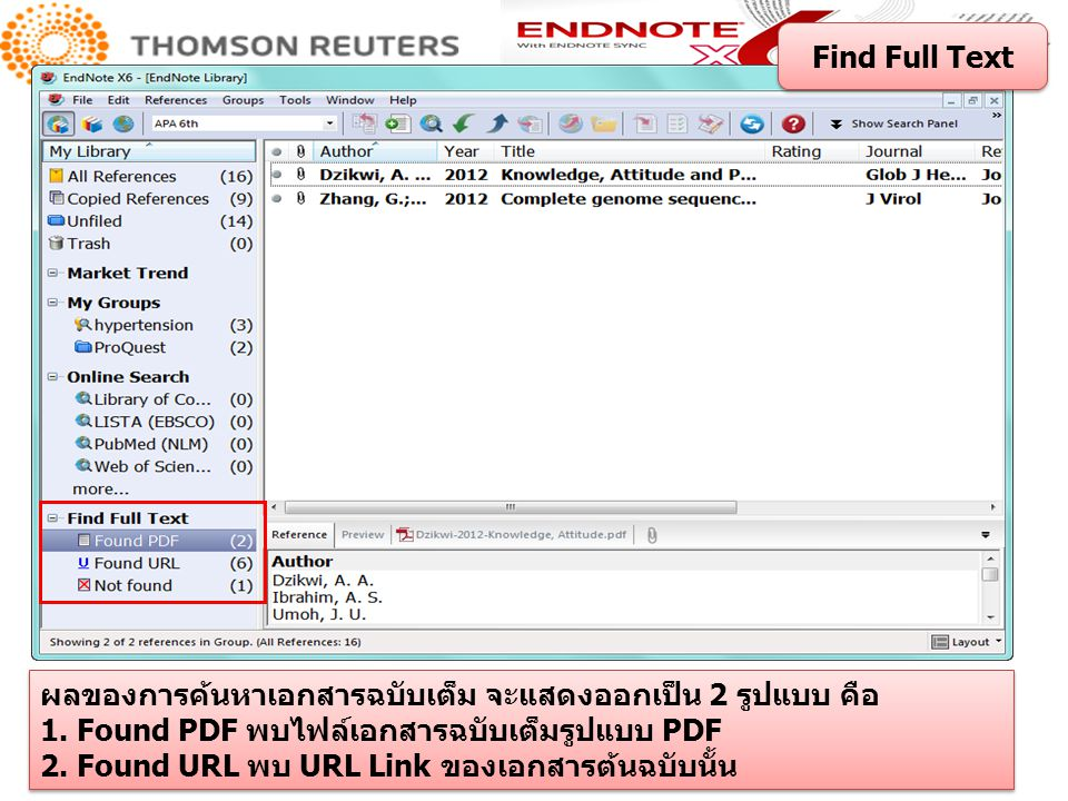Find Full Text ผลของการค้นหาเอกสารฉบับเต็ม จะแสดงออกเป็น 2 รูปแบบ คือ. 1. Found PDF พบไฟล์เอกสารฉบับเต็มรูปแบบ PDF.