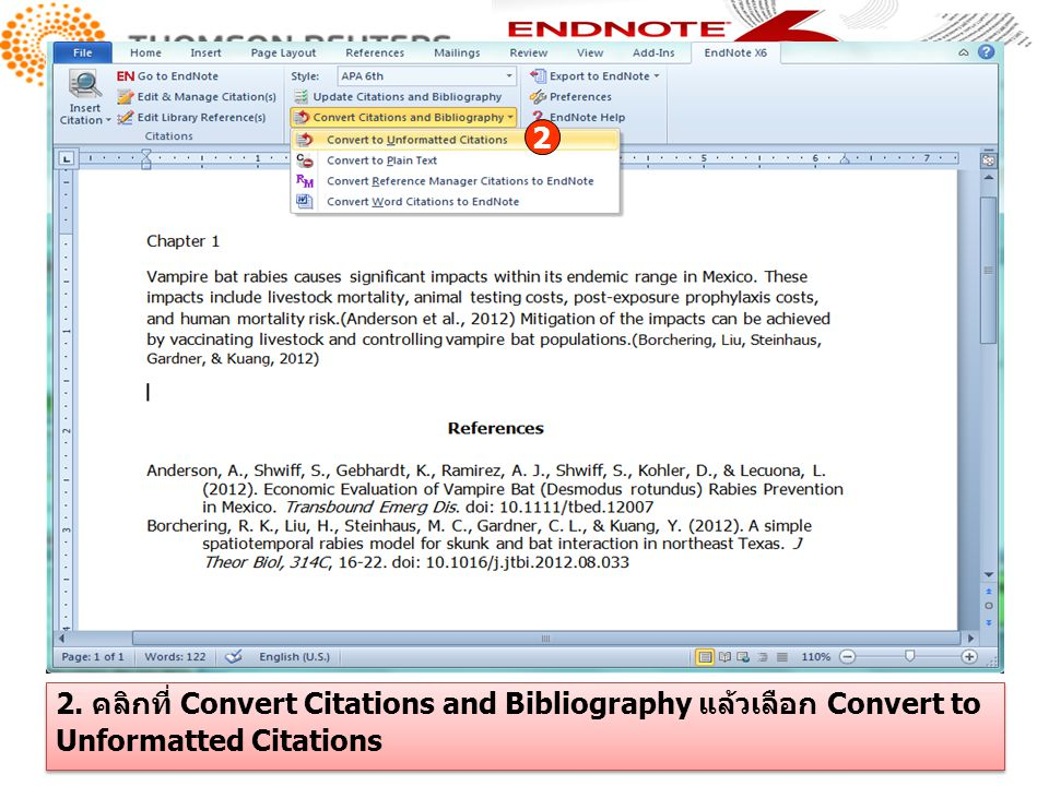 2 2. คลิกที่ Convert Citations and Bibliography แล้วเลือก Convert to Unformatted Citations