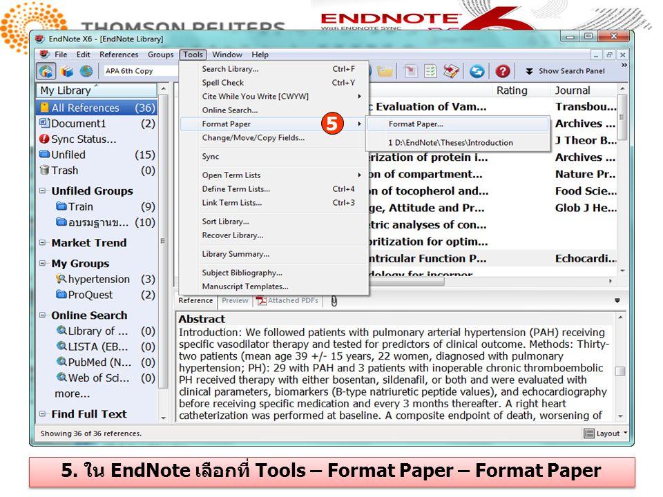 5. ใน EndNote เลือกที่ Tools – Format Paper – Format Paper