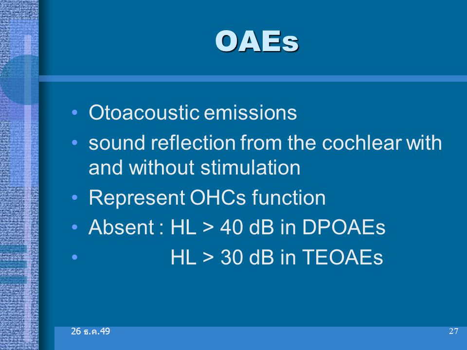OAEs Otoacoustic emissions