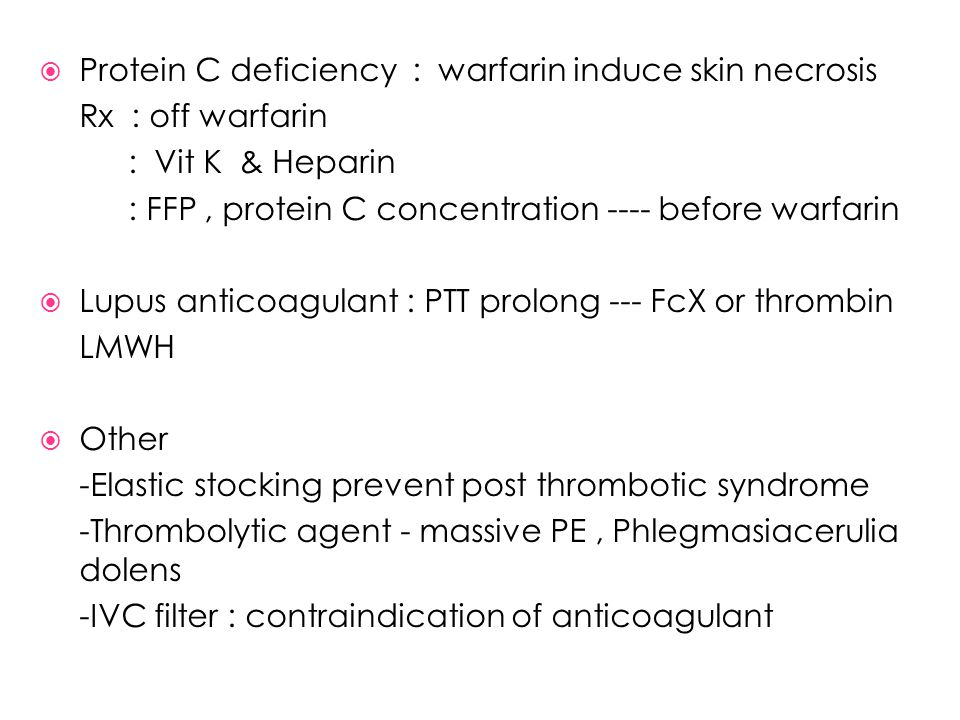 Protein C deficiency : warfarin induce skin necrosis