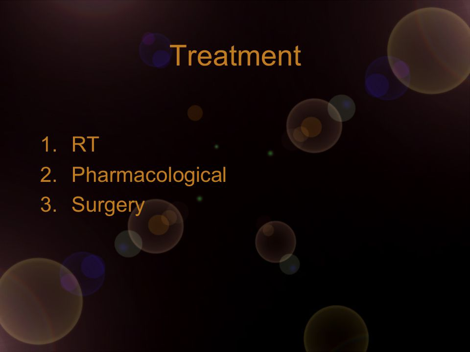 Treatment RT Pharmacological Surgery
