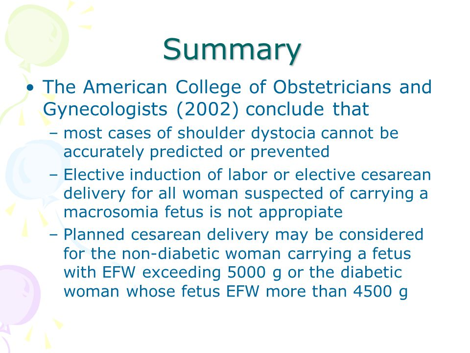 Summary The American College of Obstetricians and Gynecologists (2002) conclude that.