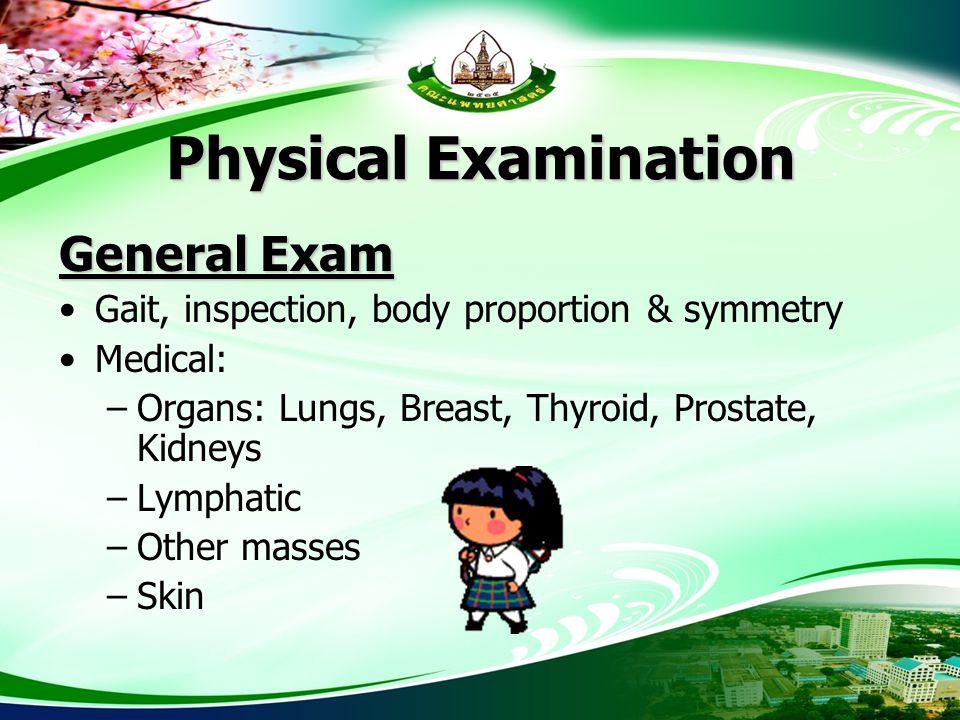 Physical Examination General Exam