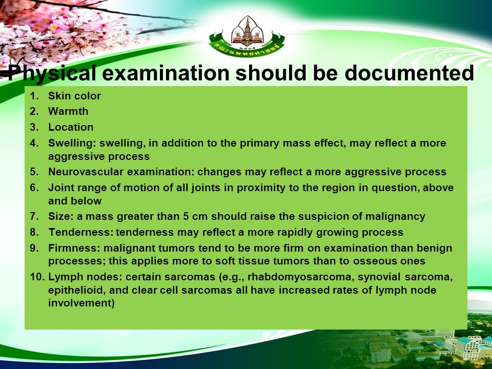 Physical examination should be documented