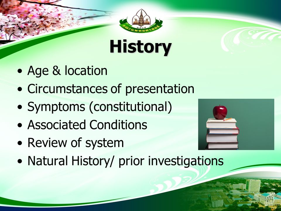 History Age & location Circumstances of presentation