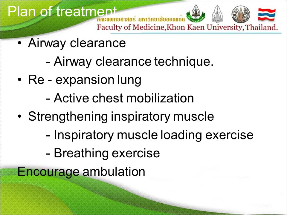 Plan of treatment Airway clearance - Airway clearance technique.