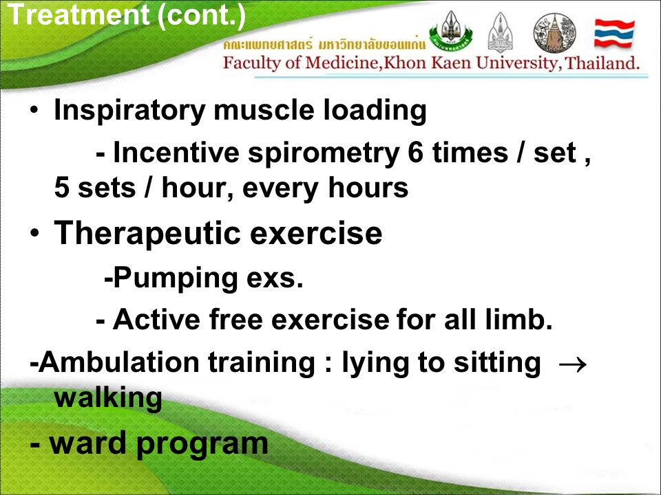 Therapeutic exercise - ward program Treatment (cont.)
