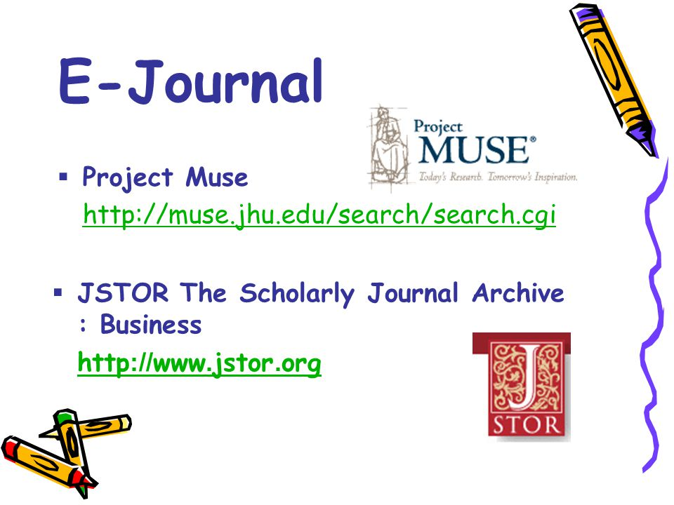 E-Journal Project Muse http://muse.jhu.edu/search/search.cgi