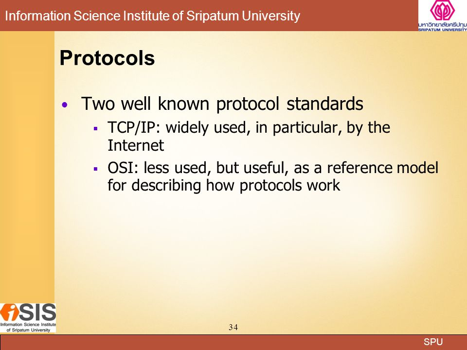 Protocols Two well known protocol standards