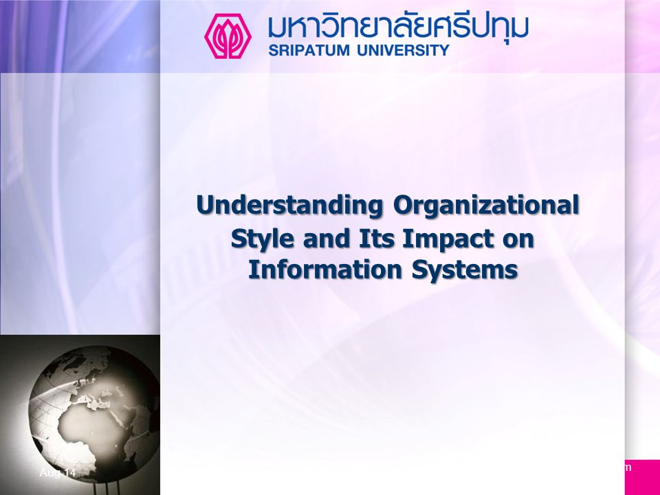 Understanding Organizational Style and Its Impact on Information Systems