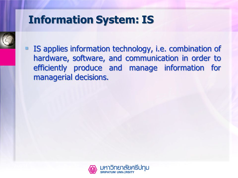 Information System: IS
