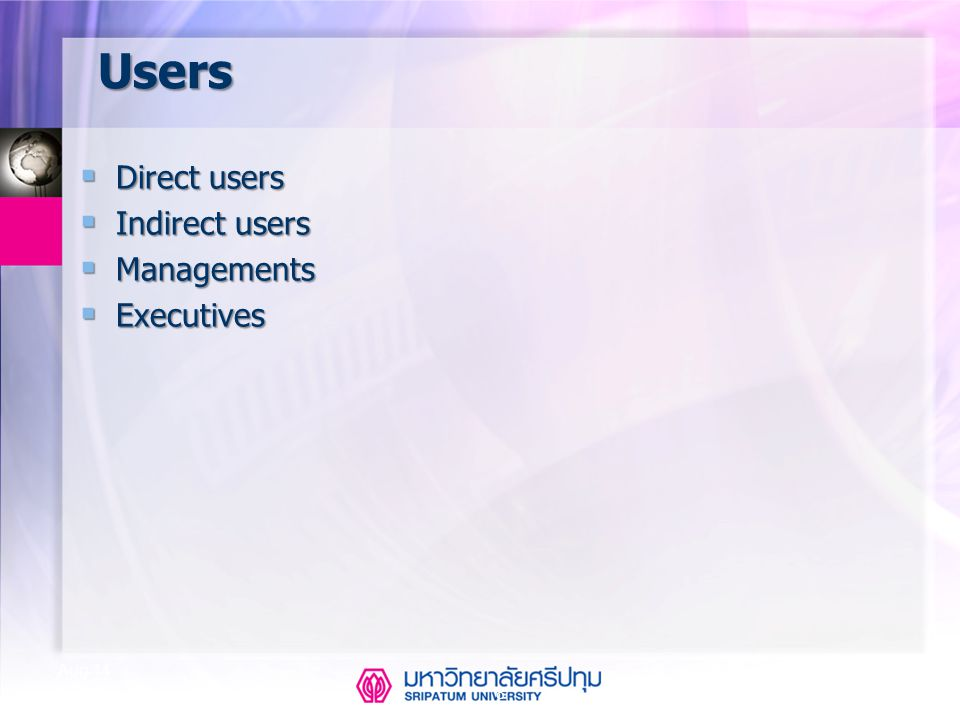Users Direct users Indirect users Managements Executives