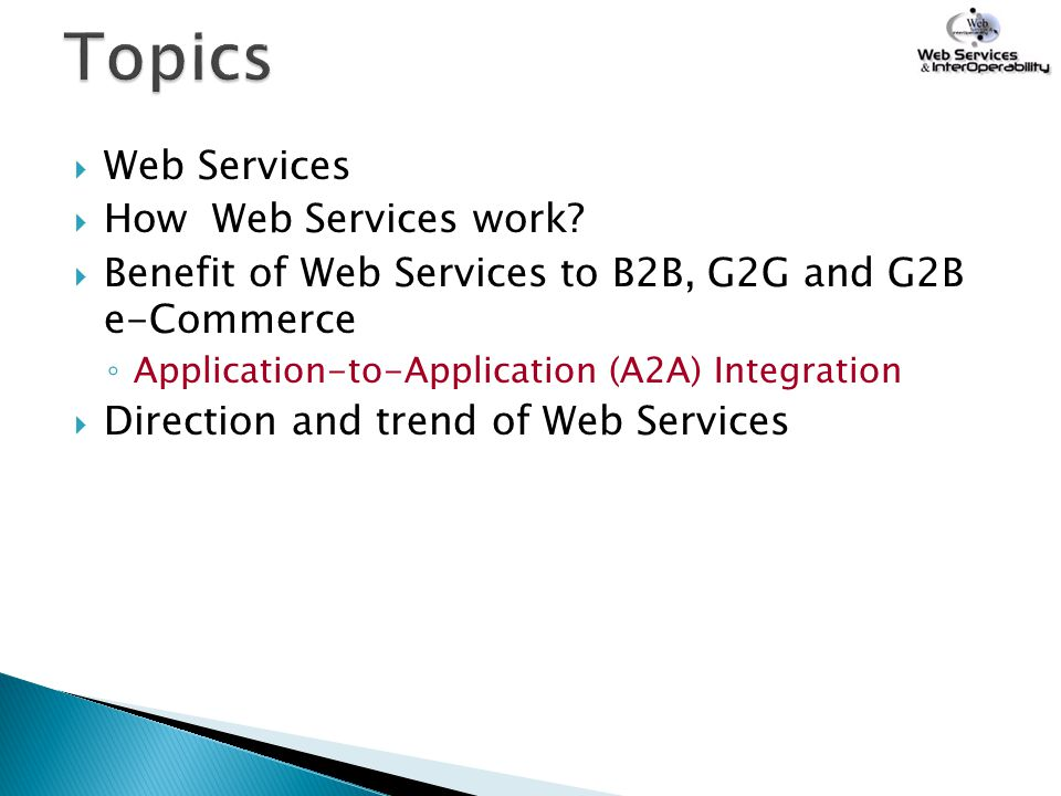 Topics Web Services How Web Services work