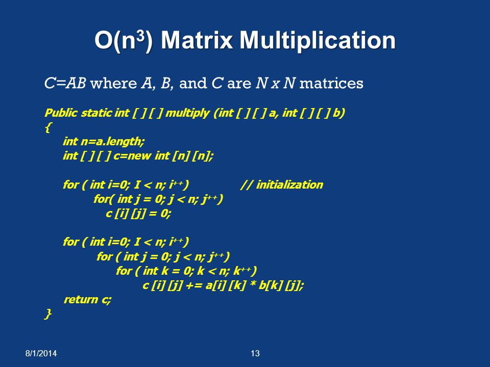 O(n3) Matrix Multiplication