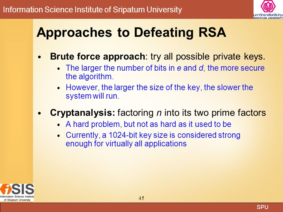 Approaches to Defeating RSA
