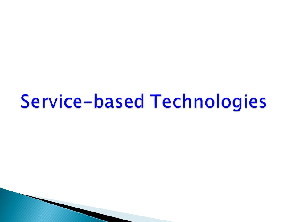 Service-based Technologies