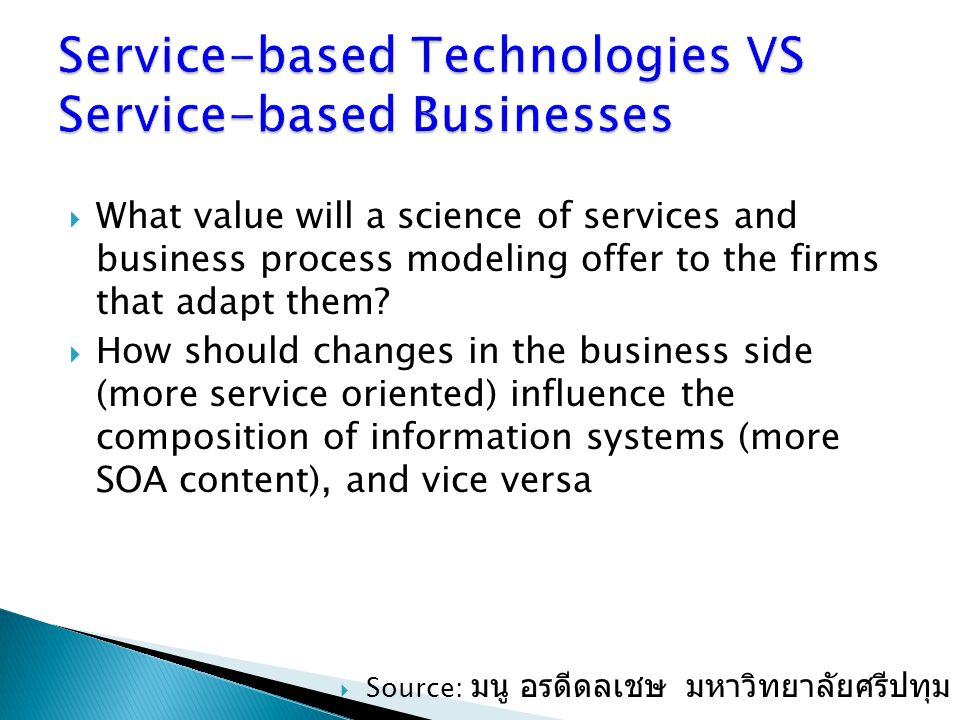 Service-based Technologies VS Service-based Businesses