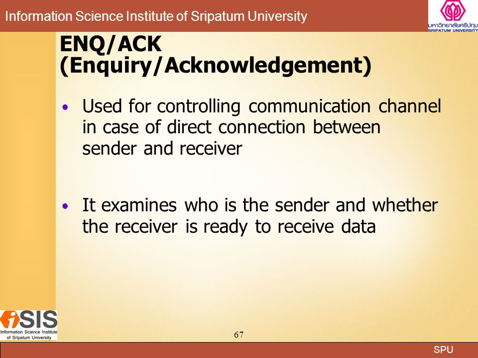 ENQ/ACK (Enquiry/Acknowledgement)