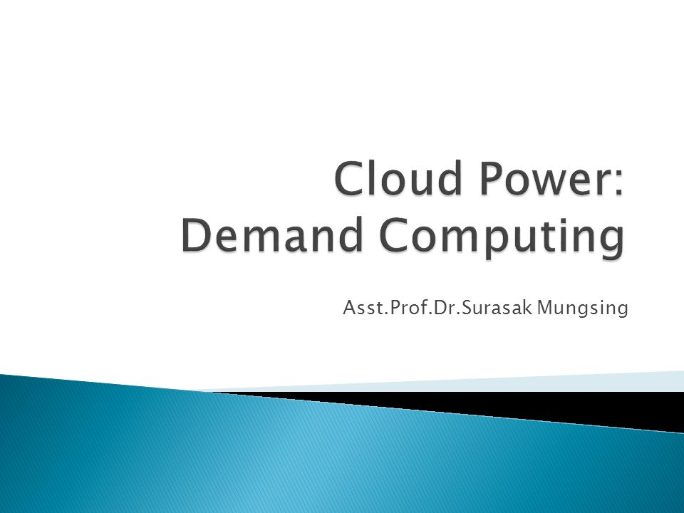 Cloud Power: Demand Computing
