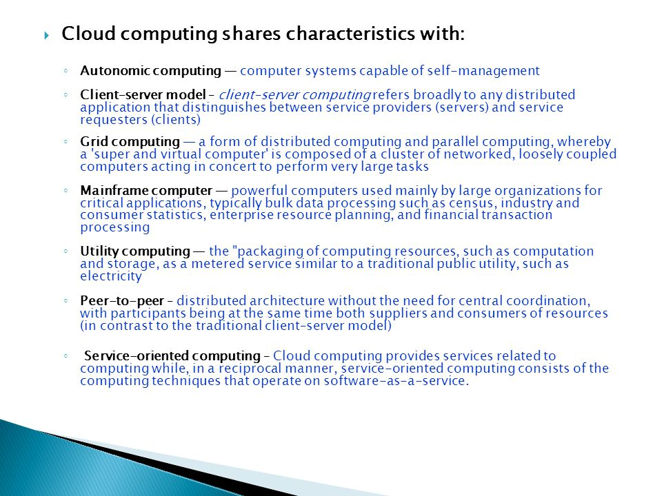 Cloud computing shares characteristics with: