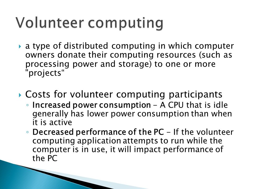 Volunteer computing Costs for volunteer computing participants
