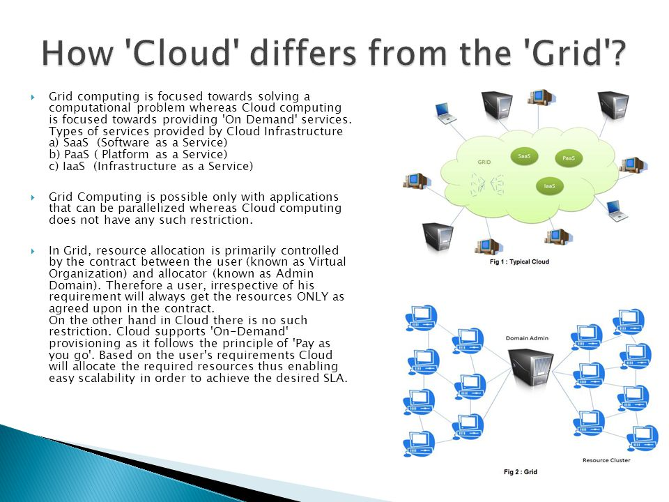 How Cloud differs from the Grid