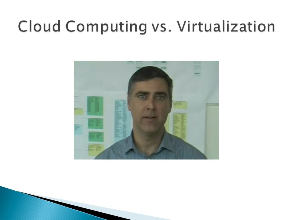 Cloud Computing vs. Virtualization