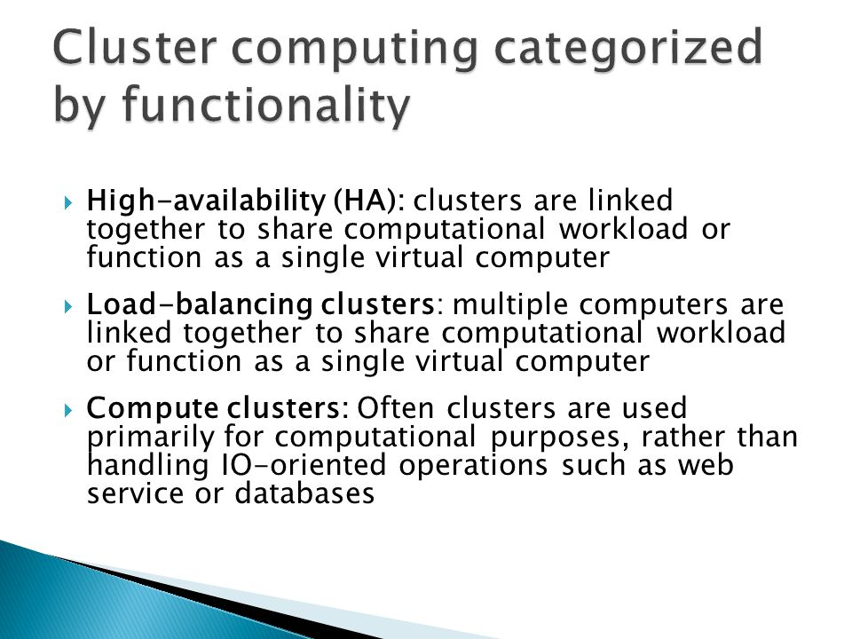 Cluster computing categorized by functionality