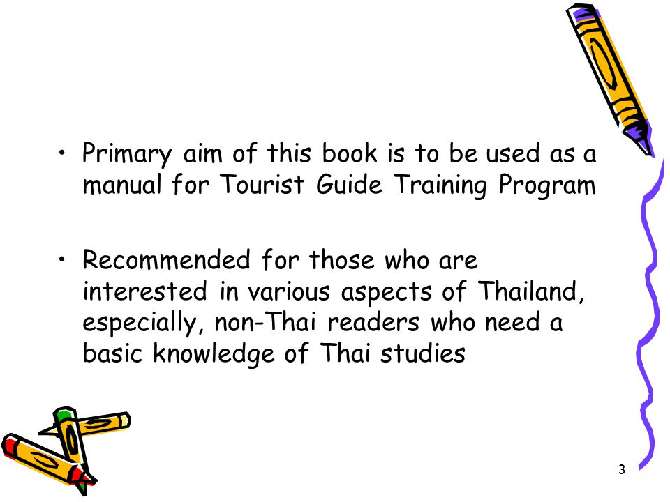 Primary aim of this book is to be used as a manual for Tourist Guide Training Program