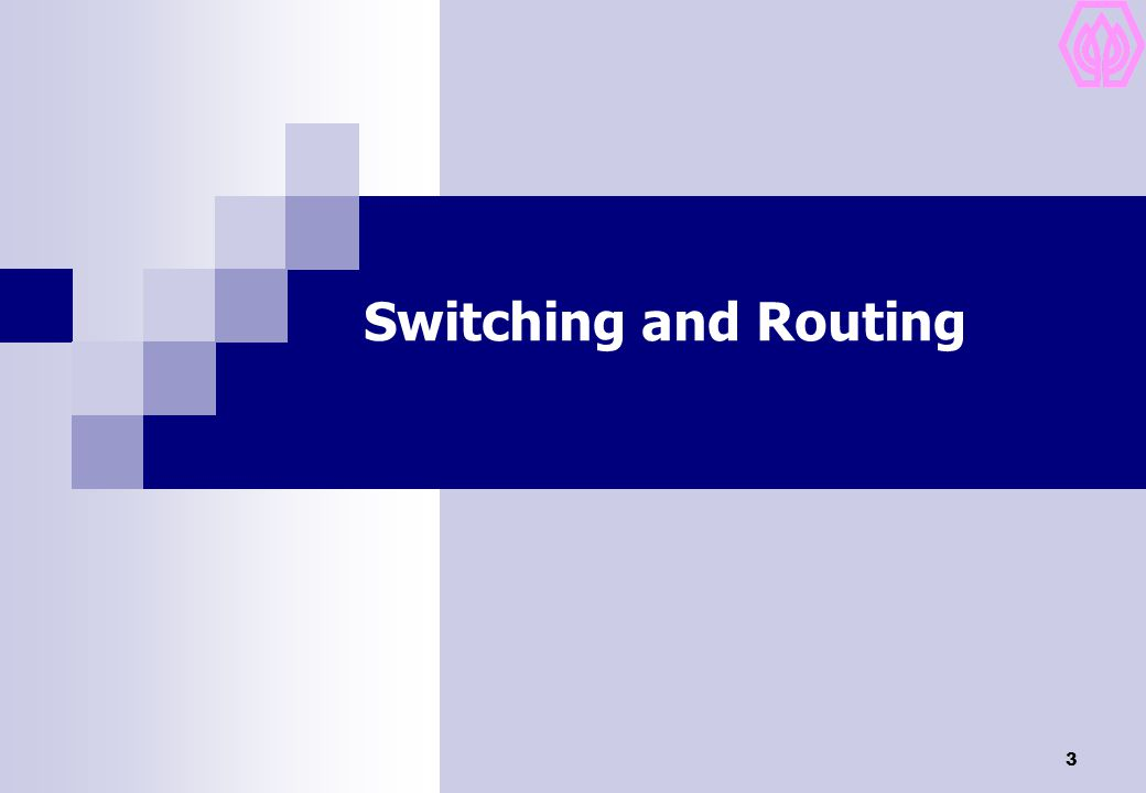 Switching and Routing