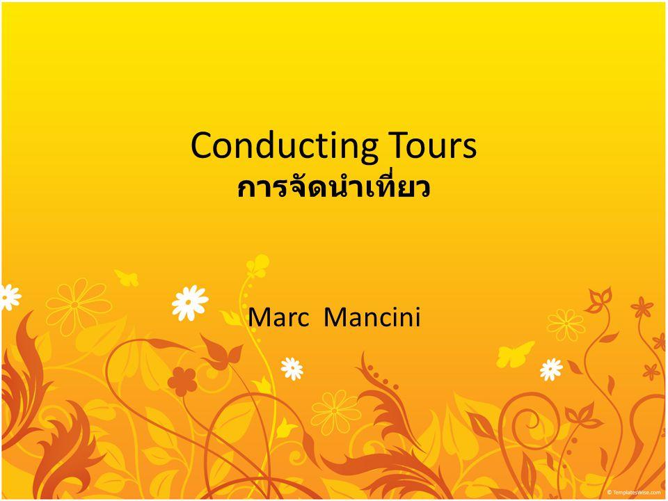 Conducting Tours การจัดนำเที่ยว