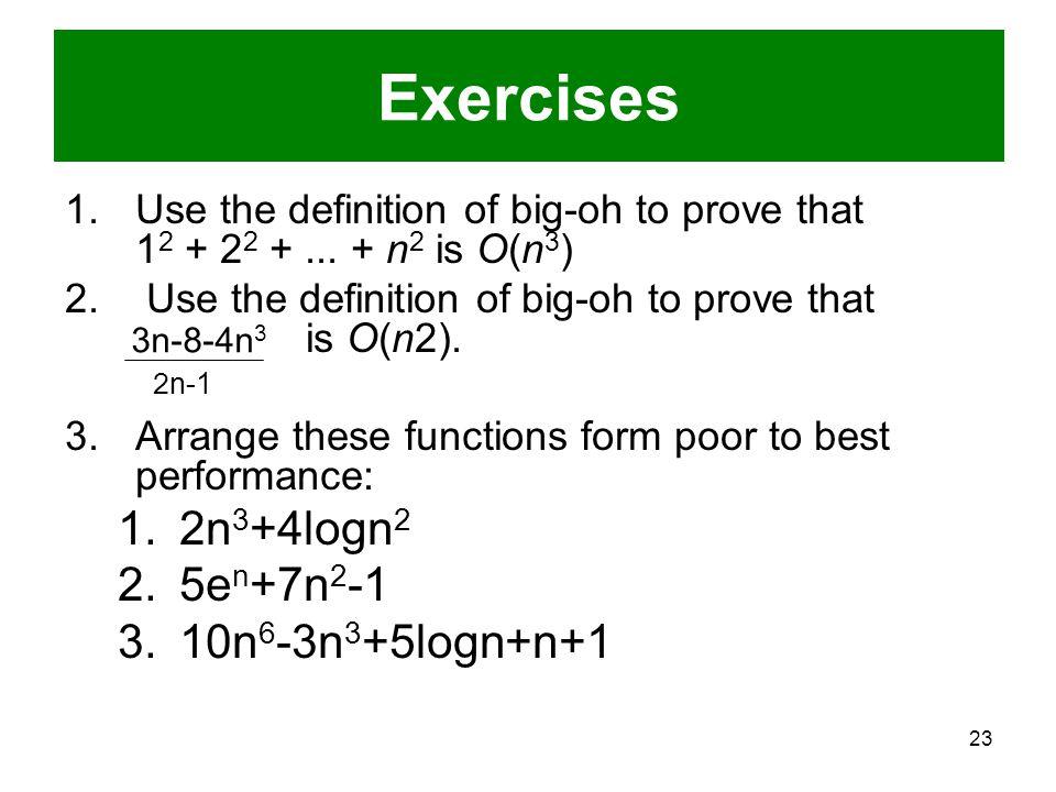 Exercises 2n3+4logn2 5en+7n2-1 10n6-3n3+5logn+n+1