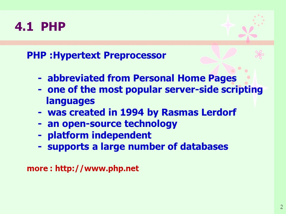 4.1 PHP PHP :Hypertext Preprocessor