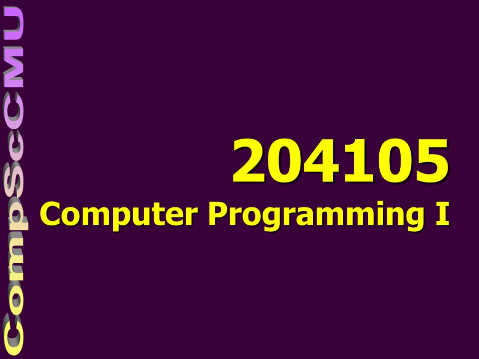 204105 Computer Programming I