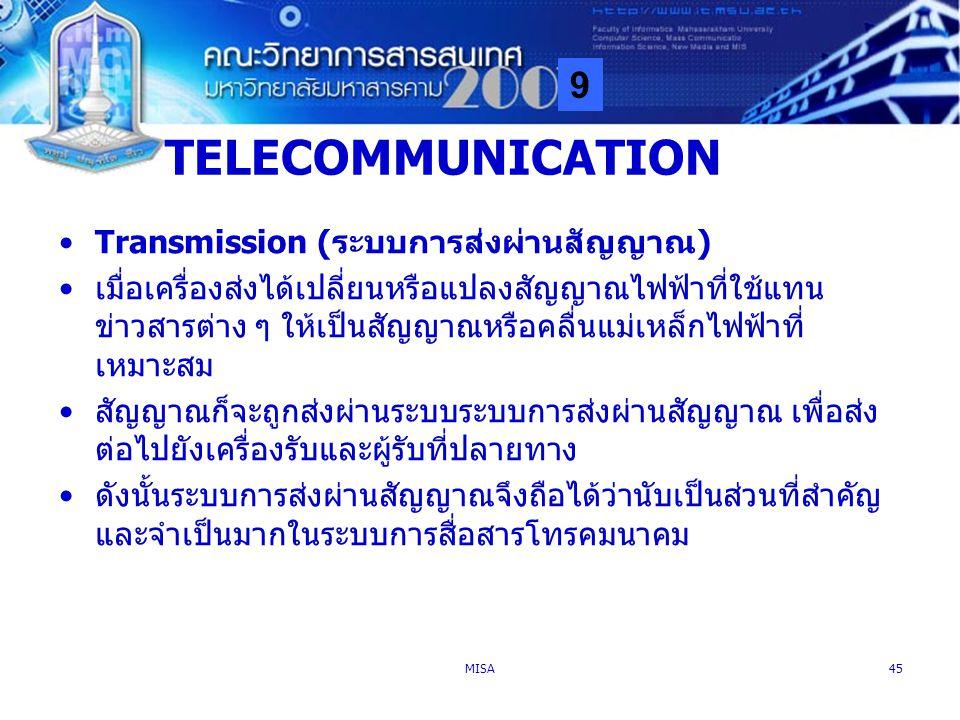 TELECOMMUNICATION Transmission (ระบบการส่งผ่านสัญญาณ)