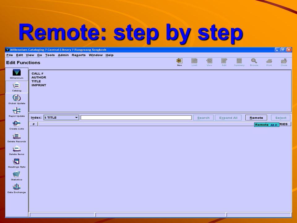 Remote: step by step