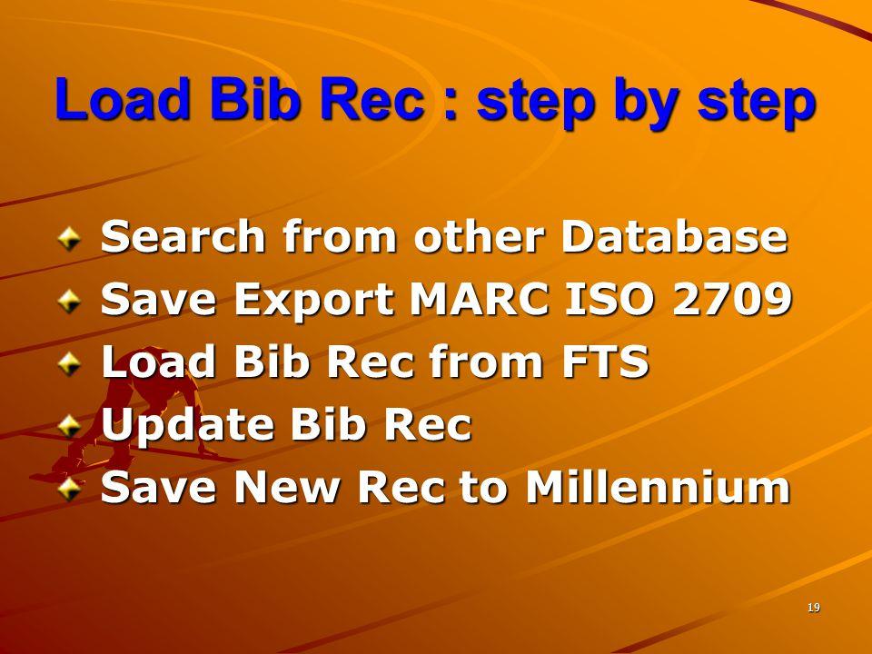 Load Bib Rec : step by step