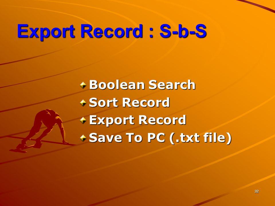 Export Record : S-b-S Boolean Search Sort Record Export Record