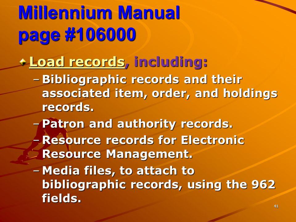 Millennium Manual page #106000