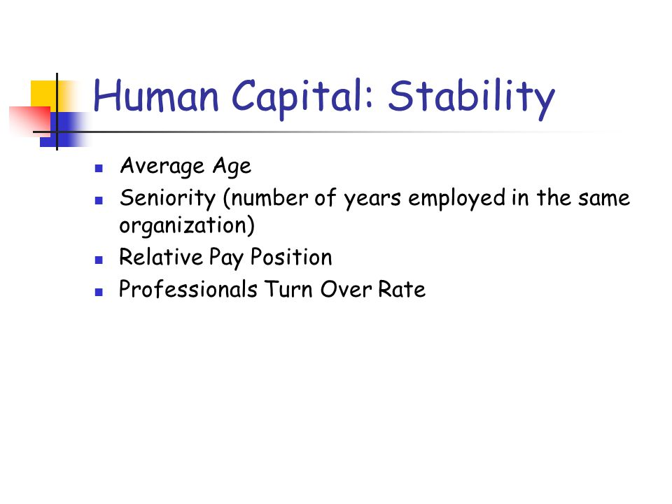 Human Capital: Stability