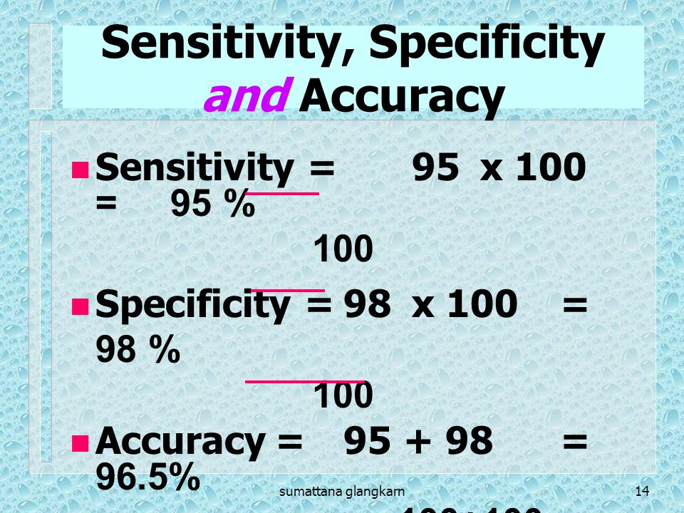 Sensitivity, Specificity and Accuracy