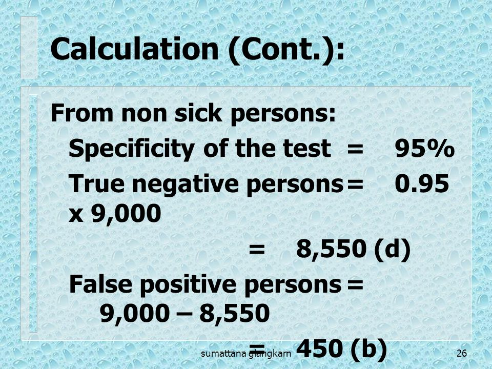 Calculation (Cont.): From non sick persons: