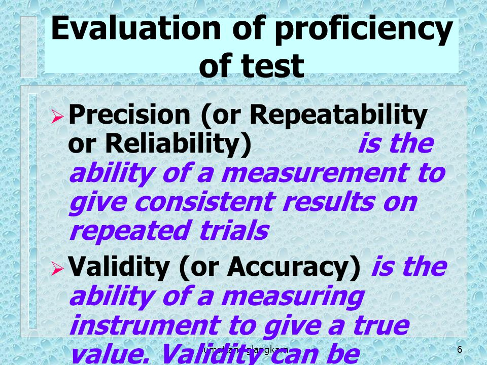 Evaluation of proficiency of test
