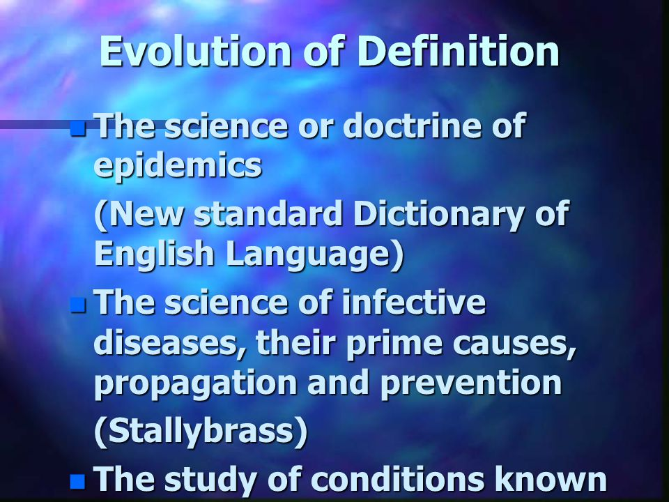 Evolution of Definition