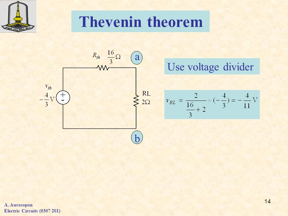 Thevenin theorem a Use voltage divider b A. Aurasopon