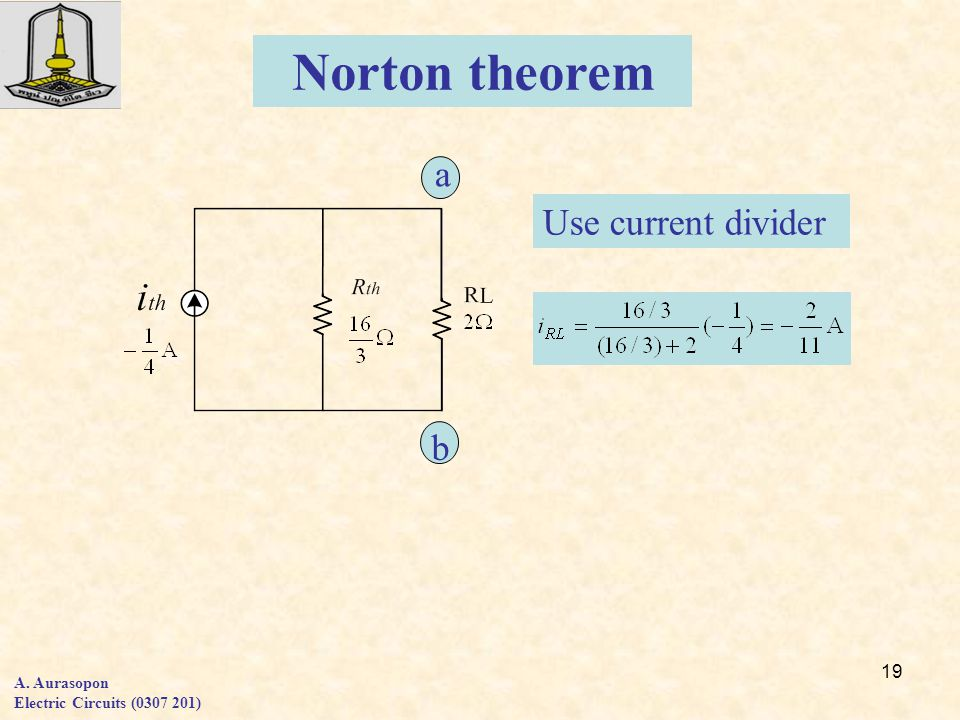 Norton theorem a Use current divider b A. Aurasopon