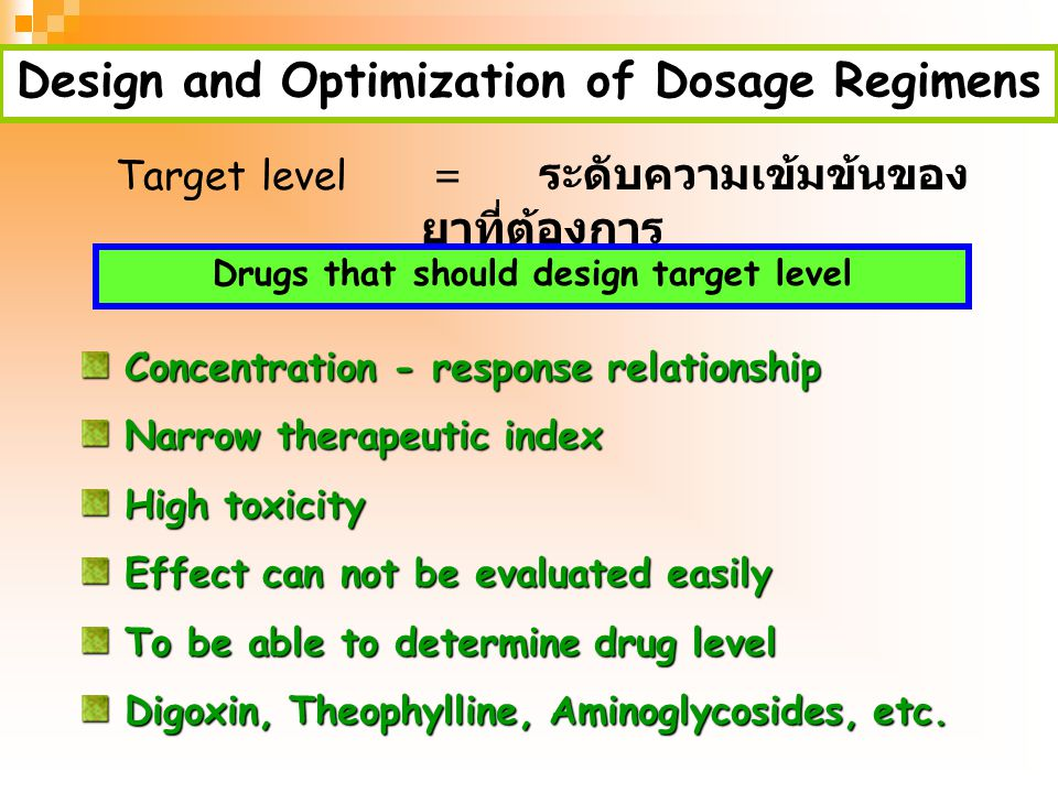 Design and Optimization of Dosage Regimens