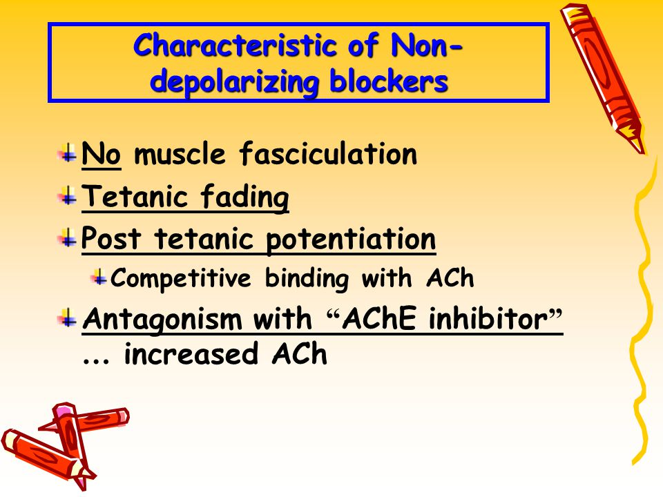 Characteristic of Non-depolarizing blockers