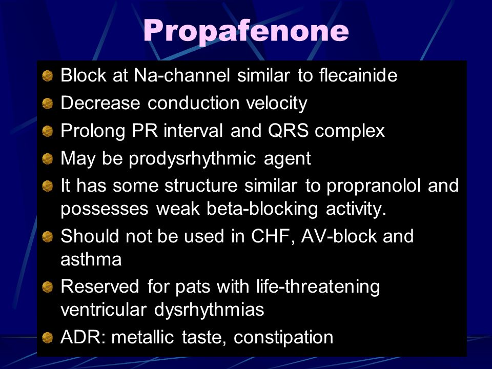Propafenone Block at Na-channel similar to flecainide